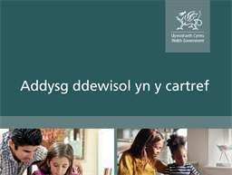 WELSH WG Elective home education grant
